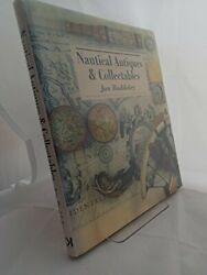 Nautical Antiques And Collectables By Jon Baddeley - Hardcover Excellent