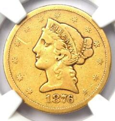 1876-s Liberty Gold Half Eagle 5 Coin - Certified Ngc Fine Details - Rare Date