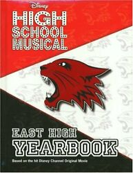 Disney High School Musical East High Yearbook - 2 By Emma Harrison - Hardcover