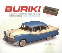 Buriki Japanese Tin Toys From Golden Age Of American By Joe Earle Mint