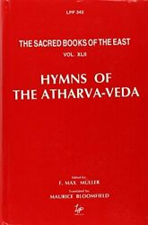Hymns Of Atharva Veda With Extracts From Ritual Books And By F. Max New