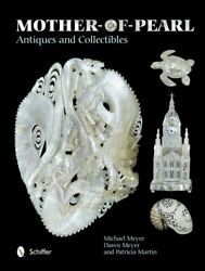 Mother-of-pearl Antiques And Collectibles By Michael Meyer - Hardcover