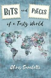Bits And Pieces Of A Tasty World By Chris Sarcletti Excellent Condition