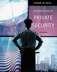 Introduction To Private Security By Karen M. Hess - Hardcover Brand New