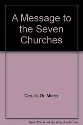 A Message To Seven Churches By Morris Cerullo