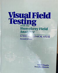 Visual Field Testing With The Humphrey Field Analyzer A Text And Clinical...