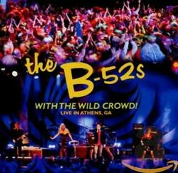 B-52's - With Wild Crowd Live In Athens Ga - Cd - Excellent Condition