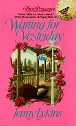 Waiting For Yesterday By Jenny Lykins Mint Condition