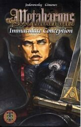 Metabarons Iv Immaculate Conception By Alexandro Jodorowsky Excellent Condition