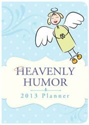 Heavenly Humor 2013 Planner By Compiled By Barbour Staff Brand New