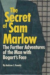 Secret Of Sam Marlow Further Adventures Of Man With By Andrew J Fenady New