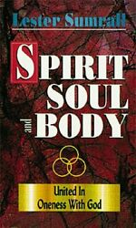 Spirit Soul And Body United In Oneness With God By Lester Sumrall Mint