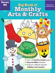 Big Book Of Monthly Arts And Crafts Pres-k By Mailbox Books Staff Excellent