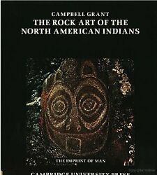 Rock Art Of North American Indians Imprint Of Man By Campbell Grant Excellent