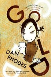 Gold By Dan Rhodes Mint Condition