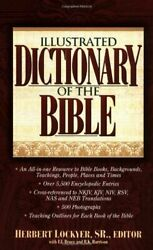 Illustrated Dictionary Of Bible Super Value Edition By Herbert Lockyer And F. F.