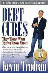 Debt Cures By Kevin Trudeau - Hardcover Excellent Condition