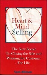 Heart And Mind Selling New Secret To Closing Sale And By Sam Allman Mint