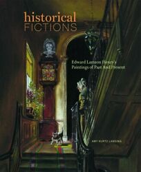 Historical Fictions Edward Lamson Henry's Paintings Of By Amy Kurtz Lansing