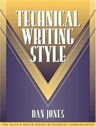 Technical Writing Style Part Of Allyn And Bacon Series In By Dan Jones And Sam Vg