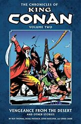 Chronicles Of King Conan Volume 2 Vengeance From Desert By Roy Thomas And Doug