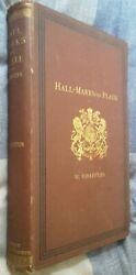 Hall-marks On Gold And Silver Plate By W. Chaffers - Hb 6th Ed C.1886 [antiques]
