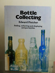 Antique Lovely Bottle Collecting Book 96 Pages Of Wonderful Old Bottle Stuff