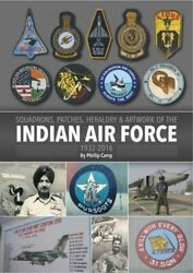 Squadrons, Patches, Heraldry And Artwork Of Indian Air Force - Hardcover Brand New