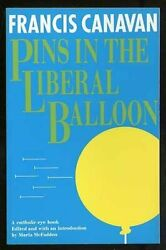 Pins In Liberal Balloon By Francis Canavan Mint Condition
