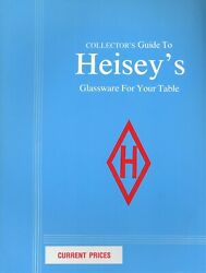 Collector's Guide To Heisey Glassware / Book Of Catalog Reprints + Values