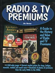 Collectible Radio And Tv Premiums - History Identification Dates / Book + Values