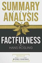 Summary And Analysis Of Factfulness By Hans Rosling By Nosco Publishing Mint