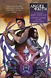 Angel And Faith Season Ten Volume 4 A Little More Than By Joss Whedon And Victor