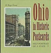 Ohio In Historic Postcards Self-potrait Of A State By H Roger Grant - Hardcover