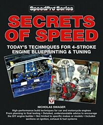 Secrets Of Speed Todayand039s Techniques For 4-stroke Engine By Nick Swager Vg+