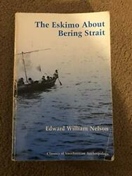 Eskimo About Bering Strait By Edward William Nelson Excellent Condition