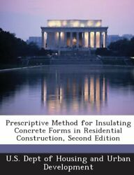 Prescriptive Method For Insulating Concrete Forms In By U S Dept Of Housing And