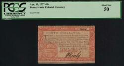 Pa-223b Pcgs Au50 {red And Black} 40s April 10 1777 Pennsylvania Colonial Note