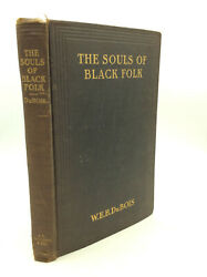 The Souls Of Black Folk Essays And Sketches By W.e.b. Du Bois - 1903 -