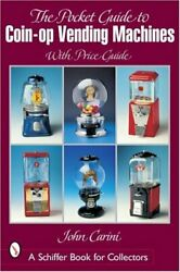 Pocket Guide To Coin-op Vending Machines By John Carini Excellent Condition