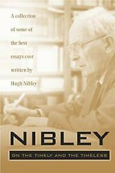 Nibley On Timely And Timeless By Hugh Nibley - Hardcover Excellent Condition