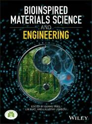 Bioinspired Materials Science And Engineering By Lin Xiao And Lallepak Lamboni New