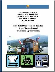 Bbq Concession Trailer As A Home Based Business By Bob Robertson Excellent
