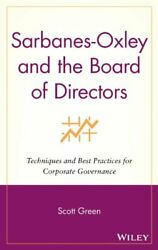 Sarbanes-oxley And Board Of Directors Techniques And By Scott Green Excellent