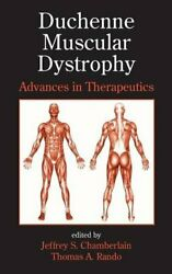 Duchenne Muscular Dystrophy Advances In Therapeutics By Jeffrey S. Chamberlain