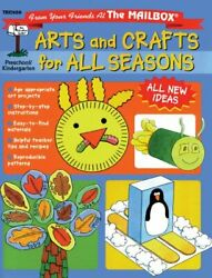 Arts And Crafts For All Seasons By Mailbox Books Staff Mint Condition