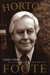 Horton Foote A Literary Biography Jack And Doris By Charles S. Watson Mint
