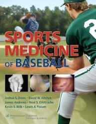 Sports Medicine Of Baseball By Joshua S. Dines And David W. Altchek - Hardcover