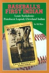 Baseballand039s First Indian Louis Sockalexis Penobscot By Ed Rice - Hardcover Vg