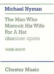 Man Who Mistook His Wife For A Hat By Michael Nyman Brand New